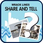 Wrack Lines Share and Tell graphic